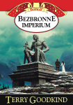 ebook: Bezbronne imperium - Terry Goodkind