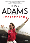 ebook: Tony Adams. Uzależniony - Tony Adams,  Ian Ridley