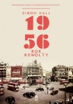 ebook: 1956 Rok Rewolty - Simon Hall
