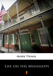 ebook: Life on the Mississippi - Mark Twain