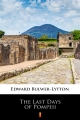 ebook: The Last Days of Pompeii - Edward Bulwer-Lytton
