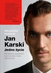 ebook: Jan Karski. Jedno życie. Tom II. Inferno - Waldemar Piasecki