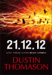 ebook: 21.12.12 - Dustin Thomason