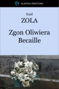 ebook: Zgon Oliwiera Becaille - Emil Zola