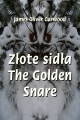 ebook: Złote sidła. The Golden Snare - James Oliver Curwood