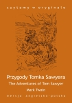 "ebook: ""The Adventures of Tom Sawyer / Przygody Tomka Sawyera"" - Mark Twain"