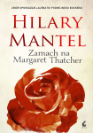 ebook: Zamach na Margaret Thatcher - Hilary Mantel